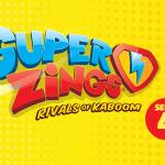 Superzings Serie 4 - nuestras propuestas de heroes y villanos - By CARA BIN BON BAND