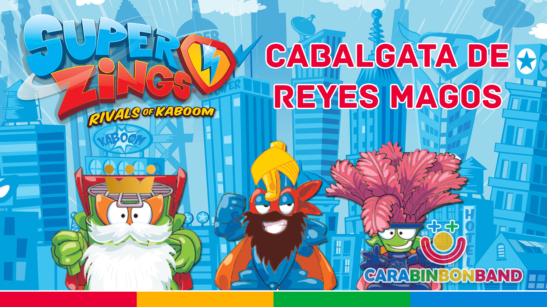 SUPERZINGS - The Magi arrive in Kaboom City