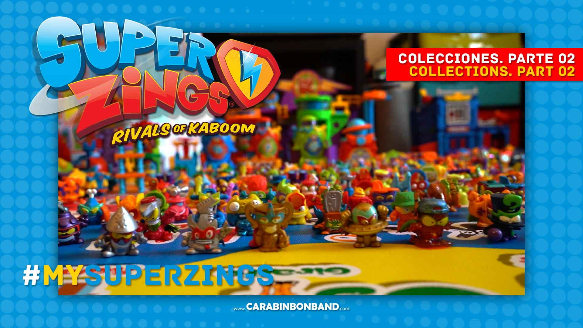 The #SUPERZINGS COLLECTIONS of our friends. Part 2