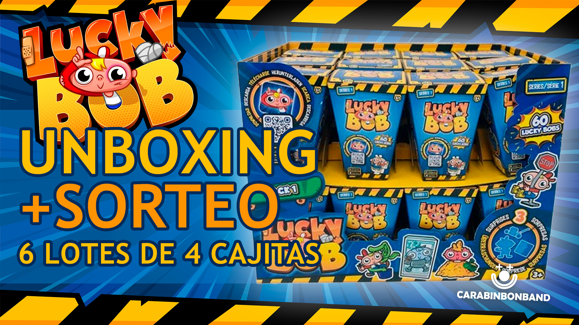 LUCKY BOB - UNBOXING AND RAFFLE PACK 24 INDIVIDUAL BOXES SERIES 1